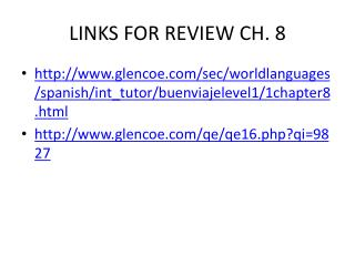 LINKS FOR REVIEW CH.  8