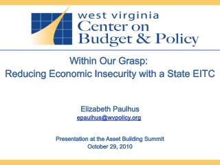 Within Our Grasp:  Reducing Economic Insecurity with a State EITC Elizabeth Paulhus