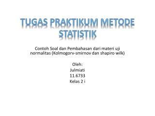 TUGAS praktikum METODE STATISTIk