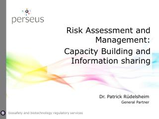 Risk Assessment and  Management: Capacity  Building and Information  sharing