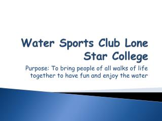 Water Sports Club Lone Star College