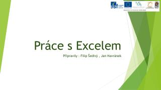 Pr�ce s Excelem