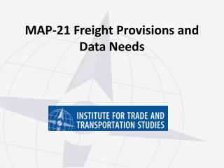MAP-21 Freight Provisions and Data Needs