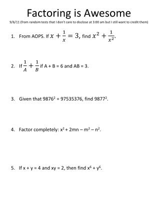 From AOPS. If  ,  find . If   if A + B = 6 and AB = 3.