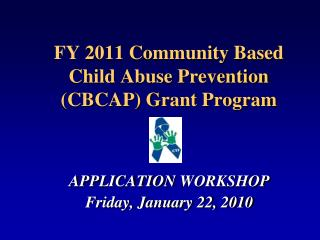 FY  2011 Community Based Child Abuse Prevention (CBCAP) Grant Program