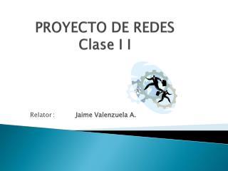 PROYECTO DE REDES Clase I I