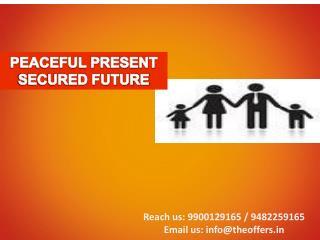 PEACEFUL PRESENT SECURED FUTURE