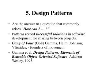 5. Design Patterns