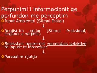 Perpunimi i informacionit qe perfundon me perceptim