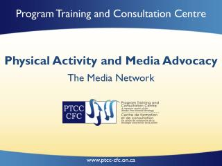 Physical Activity  and Media  Advocacy
