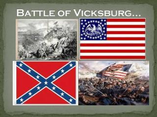 Battle of Vicksburg…