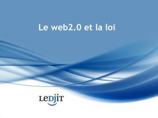 Le web2.0 et la loi