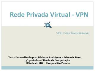 Rede Privada Virtual - VPN