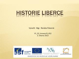 HISTORIE LIBERCE