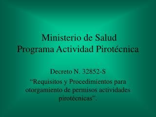Ministerio de Salud Programa Actividad Pirot cnica