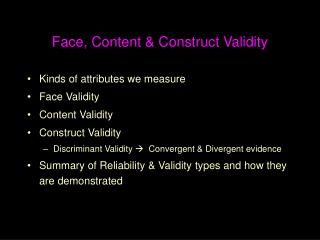 Face, Content  Construct Validity