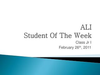 ALI Student Of The Week
