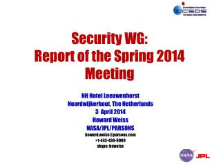 Security WG: Report of the Spring 2014 Meeting