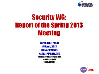 Security WG: Report of the Spring 2013 Meeting