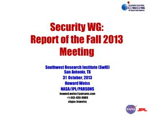 Security WG: Report of the Fall 2013 Meeting
