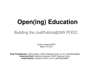 Open ( ing )  Education