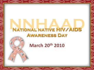 National native HIV/AIDS Awareness Day