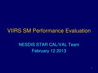 VIIRS SM Performance Evaluation