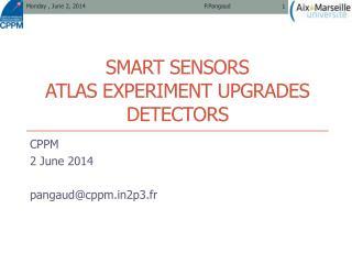 Smart sensors ATLAS experiment upgrades detectors