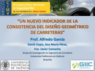 � UN NUEVO INDICADOR DE LA CONSISTENCIA DEL DISE�O GEOM�TRICO DE CARRETERAS�