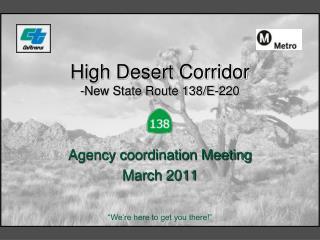 High Desert Corridor  -New State Route 138