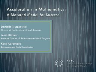 Acceleration in Mathematics: A Matured Model for Success