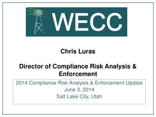 Chris Luras Director of Compliance Risk Analysis & Enforcement