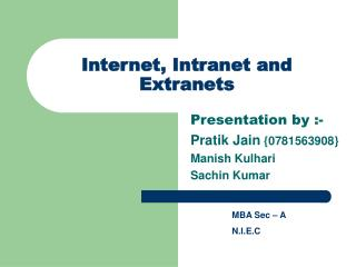 Internet, Intranet and Extranets