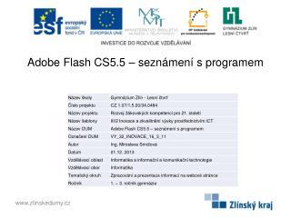 Adobe  Flash  CS5.5 – seznámení s programem