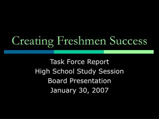 Creating Freshmen Success