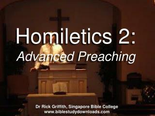 Homiletics 2: Advanced Preaching
