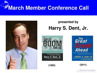 March Member Conference Call
