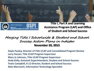 Title I, Part A and Learning Assistance Program (LAP) and Office of Student and School Success