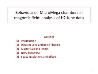 Behaviour of MicroMega chambers  in  magnetic field :  analysis of  H2  June  data