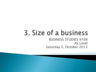 3. Size of a business