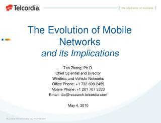 The Evolution of Mobile Networks and its Implications