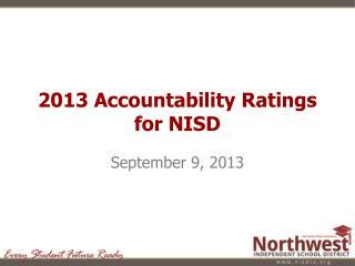 2013 Accountability Ratings for NISD