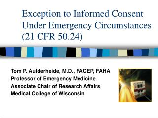 Exception to Informed Consent Under Emergency Circumstances 21 CFR 50.24