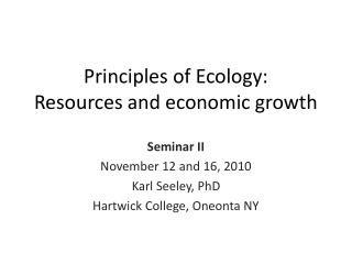 Principles of Ecology: Resources and economic growth