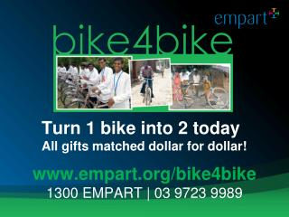 Turn 1 bike into 2  today All gifts matched dollar for dollar!