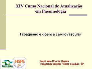 XIV  Curso Nacional  de  Atualização em Pneumologia