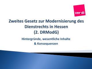 Zweites Gesetz zur Modernisierung des Dienstrechts in Hessen (2.  DRModG )