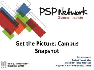 Get the Picture: Campus Snapshot