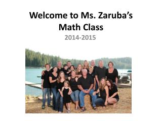 Welcome to Ms.  Zaruba�s Math Class