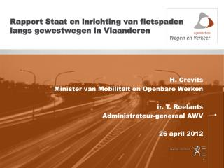 Rapport Staat en inrichting van fietspaden langs gewestwegen in Vlaanderen